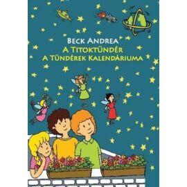 Bech Andrea A Tündérek kalendáriuma - Titoktündér 5.