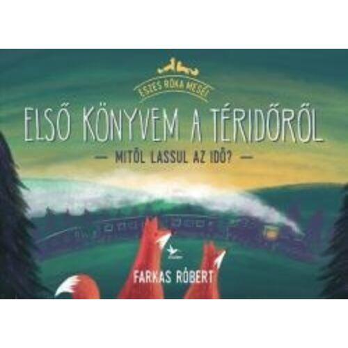 Farkas Róbert  Első könyvem a téridőről!