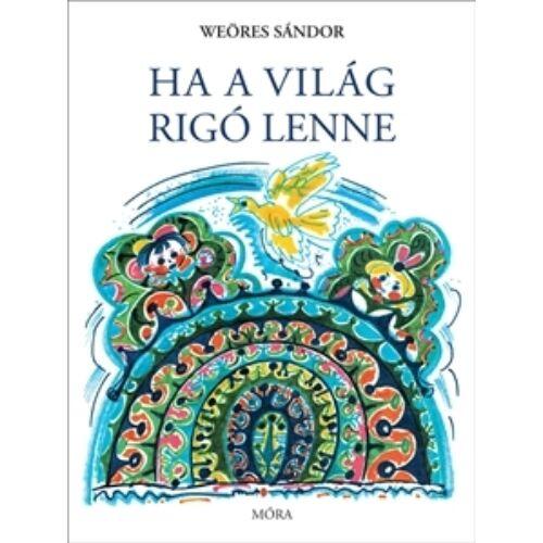 ha_a_vilag_rigo_lenen