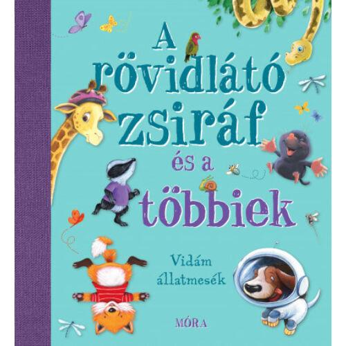 a_rovidlato_zsiraf_es_a_tobbiek