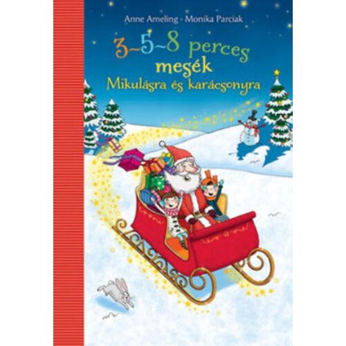 3-5-8 perces mesék Mikulásra és karácsonyra