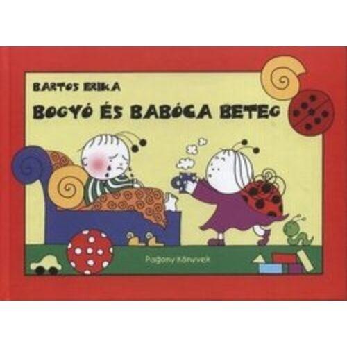Bartos Erika Bogyó és Babóca beteg